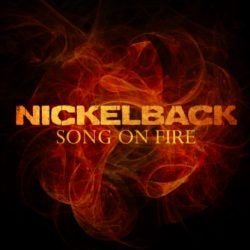 NICKELBACK release new music video for 'Song On Fire' – MTRBWY Video Of The Week