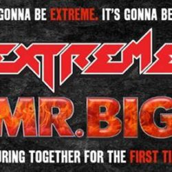 EXTREME and MR BIG announce Australian tour! IT'S GONNA BE EXTREME. IT'S GONNA BE BIG.