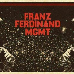 FRANZ FERDINAND & MGMT Announce First Ever Co-Headline Shows In Melbourne & Sydney This July