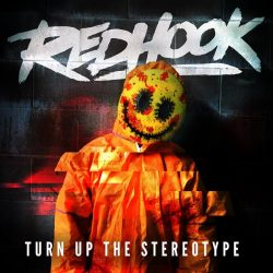 REDHOOK Unveil New Single 'Turn Up The Stereotype' and Live Shows