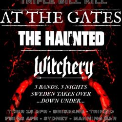 AT THE GATES, THE HAUNTED and WITCHERY Announce The Ultimate Triple Bill Kill Australian Tour