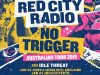 RED CITY RADIO and NO TRIGGER announce 2019 Australian Tour