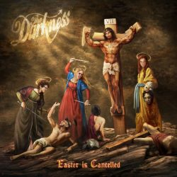 THE DARKNESS Announce New Album 'Easter Is Cancelled' Out October 4