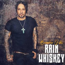 BRANDON GIBBS Releases Powerful New Single 'Rain Whiskey'