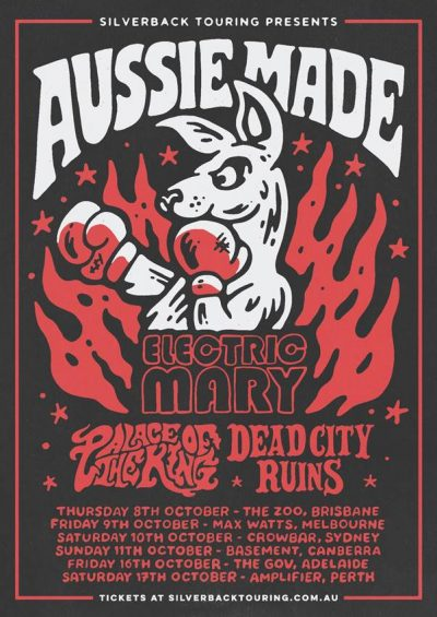 AUSSIE MADE: Electric Mary, Palace Of The King and Dead City Ruins Announce Australian Tour