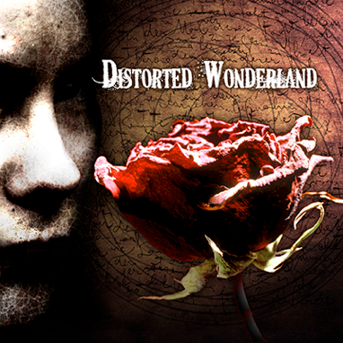 Distorted Wonderland – Self Titled