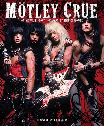 Mötley Crüe – A Visual History 1983 – 2005