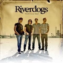 Riverdogs – World Gone Mad