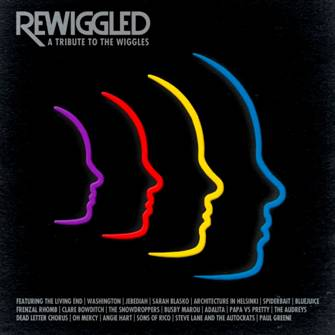 REWIGGLED – A Tribute To The Wiggles – Various Artists