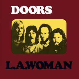 "The Doors launch ""Year Of The Doors"" with L.A Woman reissue"