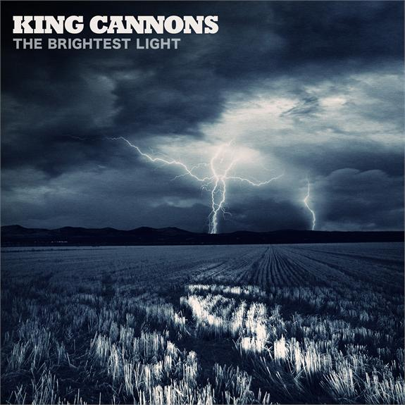 King Cannons to release debut album 'The Brightest Light' on June 22nd