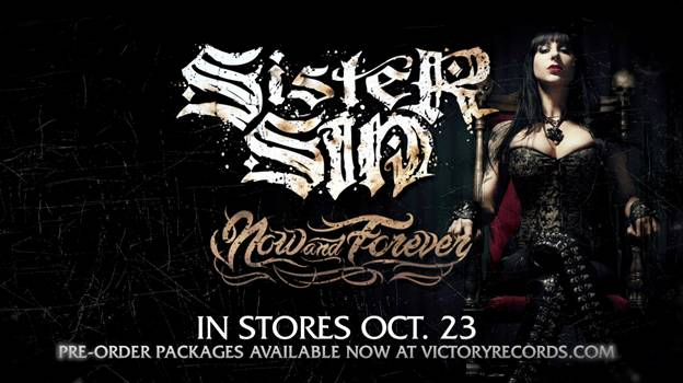 Sister Sin release album teaser for new album 'Now & Forever' out October 23, 2012