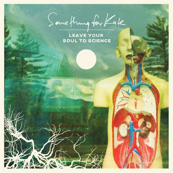Something For Kate 'Leave Your Soul To Science' New album September 28