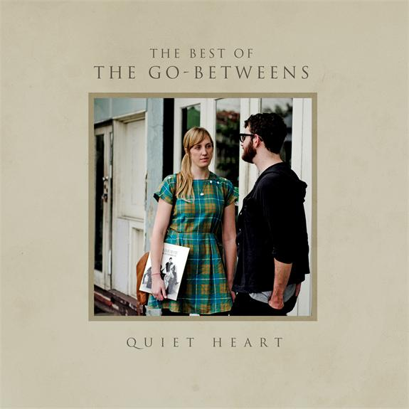 The Go-Betweens release 'Quiet Heart: The Best Of The Go-Betweens' on August 31