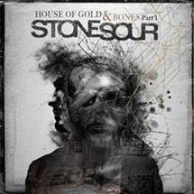 Stone Sour to release 'House of Gold & Bones Part 1' on Roadrunner Records, October 19