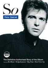 PETER GABRIEL – SO (Classic Album) DVD & BLURAY release
