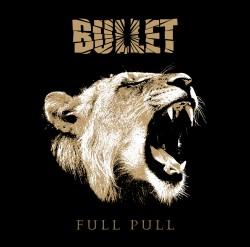 Bullet – Full Pull