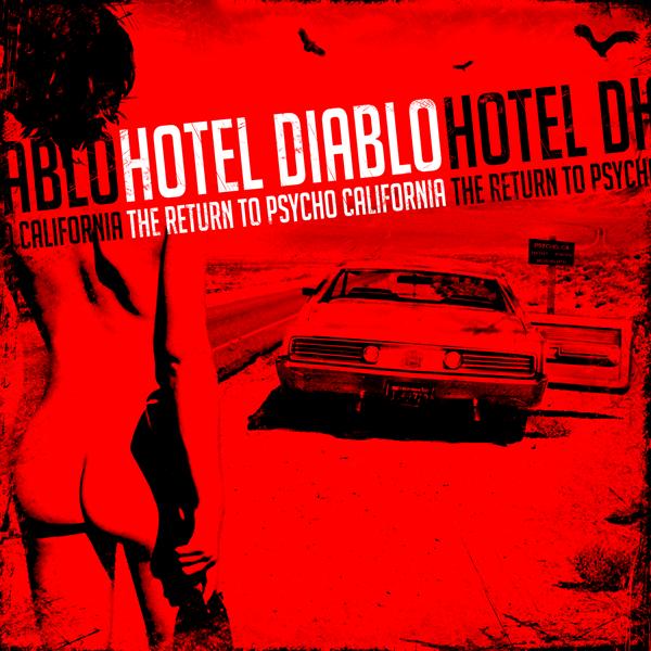 Hotel Diablo – The Return To Psycho California