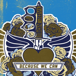 Bon Jovi's new single 'Because We Can' available at iTunes today, coinciding with global radio launch