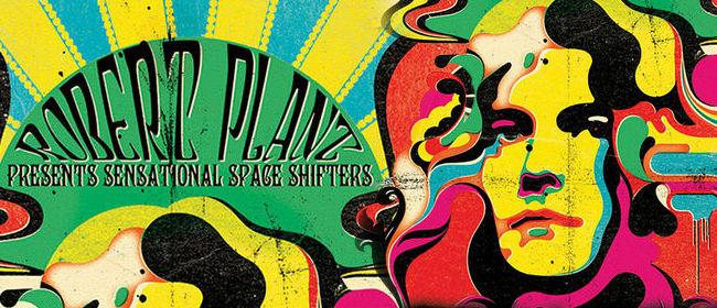 Robert Plant presents Sensational Space Shifters – Sydney Entertainment Centre – March 28, 2013