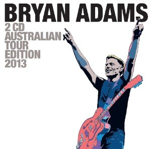 WIN a copy of Bryan Adams 2CD Australian Tour Edition 2013 (CLOSED)
