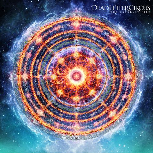Dead Letter Circus – The Catalyst Fire