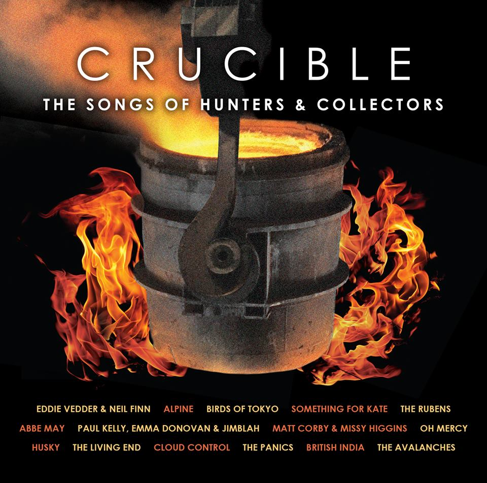 CRUCIBLE – THE SONGS OF HUNTERS & COLLECTORS album featuring 15 stunning tributes and original recordings | out 27 September