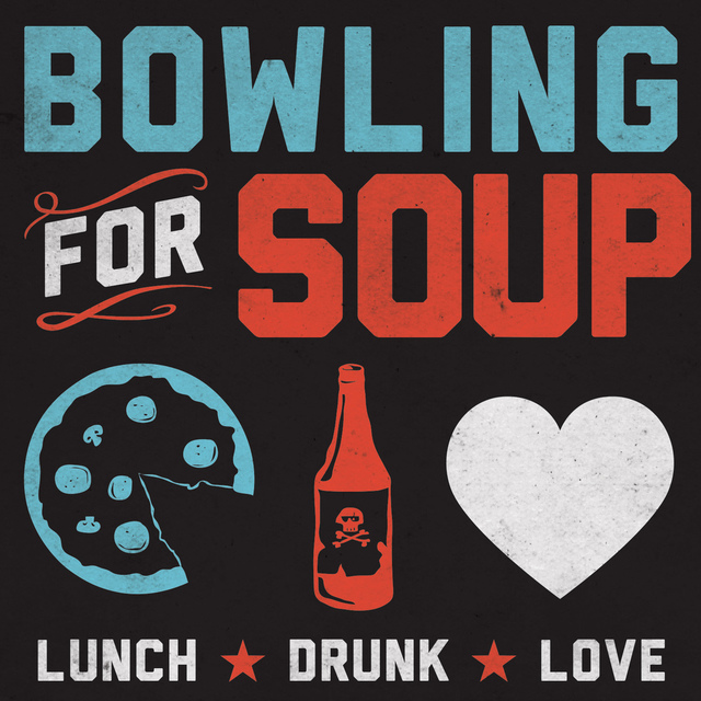 Bowling For Soup – Lunch. Drunk. Love.