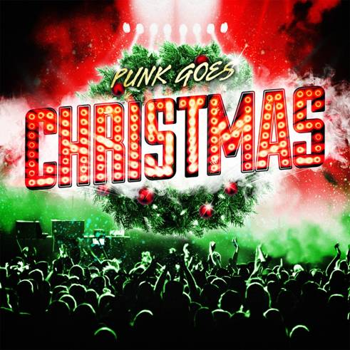 Punk Goes Christmas – Out November 8