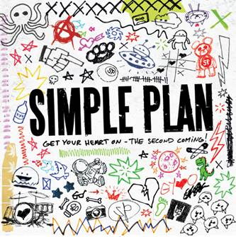 SIMPLE PLAN release new EP 'Get Your Heart On – The Second Coming!'