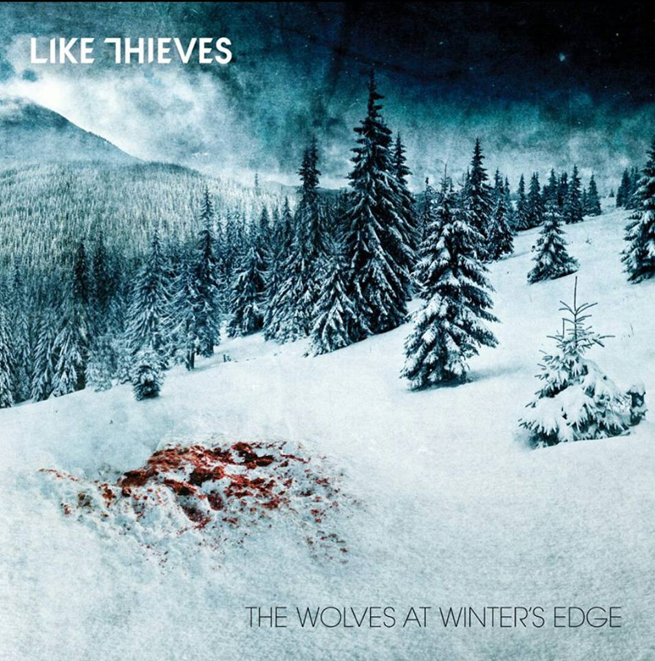 Like Thieves – The Wolves at Winter's Edge