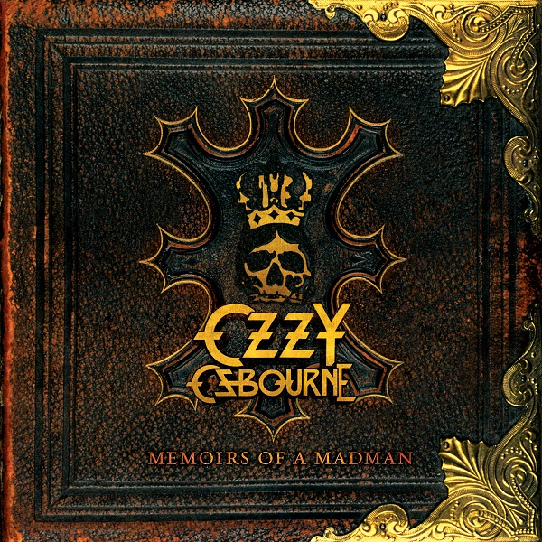 OZZY OSBOURNE – 'Memoirs Of A Madman' Out October 10th