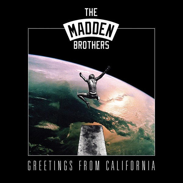 THE MADDEN BROTHERS Debut Album, 'Greetings From California' Now Set For Release September 12
