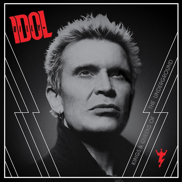 BILLY IDOL To Release New Studio Album  'Kings & Queens Of The Underground' On October 17