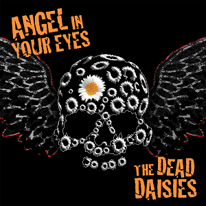THE DEAD DAISIES release new single 'Angel In Your Eyes' to radio prior to arrival in Australia