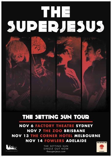 THE SUPERJESUS announce THE SETTING SUN tour!