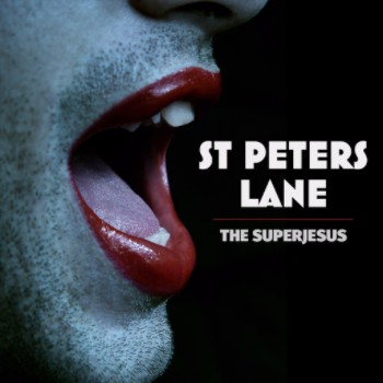 THE SUPERJESUS release new single, 'ST PETERS LANE', as they embark on tour