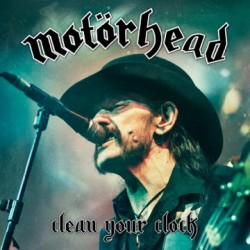 MOTORHEAD: To Release Clean Your Clock Live DVD / CD. Their last recorded live concert