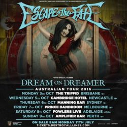 ESCAPE THE FATE Announce Australian Tour, October 2016. With special guests: Dream On, Dreamer