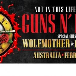 WOLFMOTHER and ROSE TATTOO confirmed as special guests on GUNS N' ROSES Australian tour