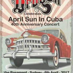 DRAGON announce two special show dates to celebrate the 40th anniversary of the classic hit ' April Sun in Cuba'