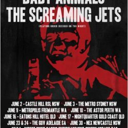 BABY ANIMALS and SCREAMING JETS announce National tour