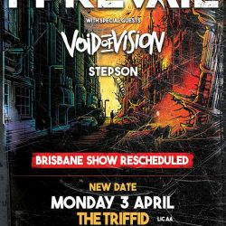 I PREVAIL's Brisbane Show CANCELLED, RE-SCHEDULED FOR Monday April 3