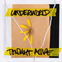 Tonight Alive – Underworld