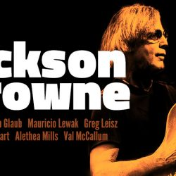 JACKSON BROWNE – Australian Tour With Full Band March 2018
