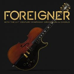 FOREIGNER To Release 'With The 21st Century Symphony Orchestra & Chorus' On April 27