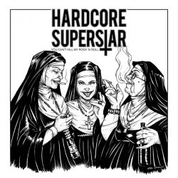HARDCORE SUPERSTAR to release new album 'You Can't Kill My Rock N Roll' on September 21st 2018!