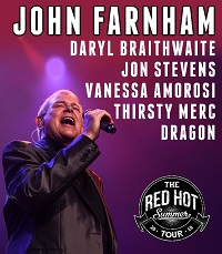 By popular demand the Red Hot Summer tour announces a special run of dates featuring JOHN FARNHAM in 2019