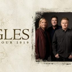 EAGLES Bring Their Acclaimed World Tour to Australia & New Zealand in February & March 2019