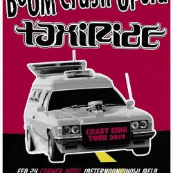 BOOM CRASH OPERA and TAXIRIDE Announce 'Crazy Ride' Tour Dates February – April 2019